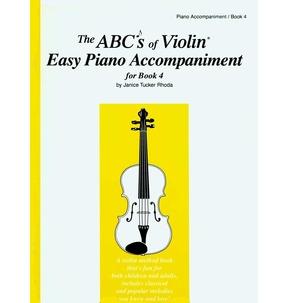 The ABC's of Violin Easy Piano Accompaniment Book 4 - SALE