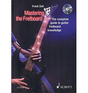 Mastering the Fretboard