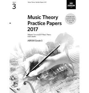 ABRSM Music Theory Practice Papers 2017 Grade 3