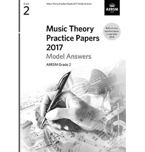 ABRSM Music Theory Model Answers 2017 Grade 2