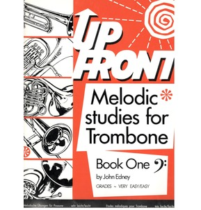 Up Front Melodic Studies for Trombone - Book One
