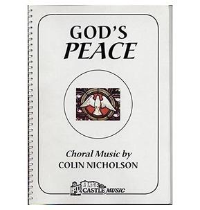 God's Peace Choral Music Colin Nicholson - SALE
