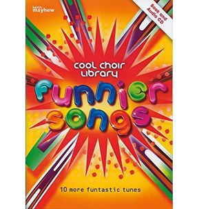 Funnier Songs - Cool Choir Library