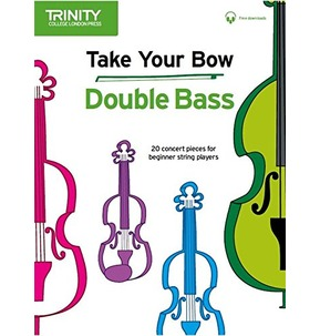 Take Your Bow Double Bass (Trinity Rock & Pop 2018)