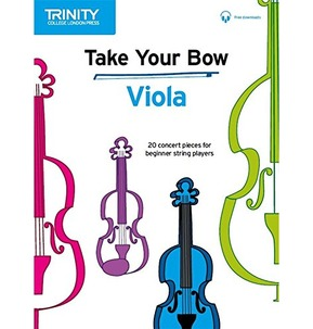 Take Your Bow Viola (Trinity Rock & Pop 2018)