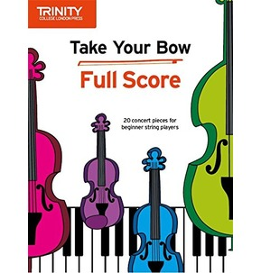 Take Your Bow Full Score (Trinity Rock & Pop 2018)