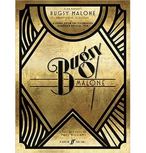 Bugsy Malone Song Selection (Piano, Voice and Guitar)