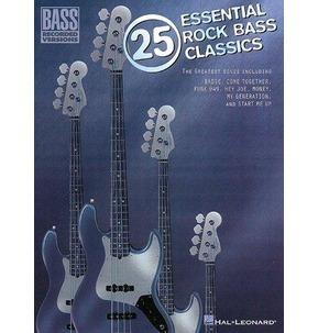 25 Essential Rock Bass Classics - Bass Recorded Versions
