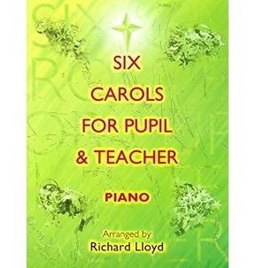 6 Carols for Pupil & Teacher