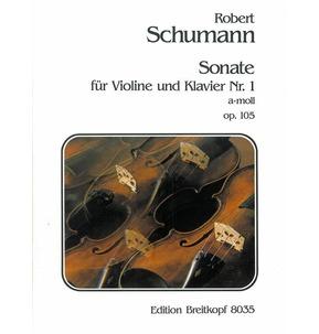 Schumann Sonata No. 1 in A Minor Op 105 for Violin & Piano