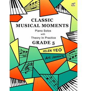 Classic Musical Moments: Piano Solos with Theory in Practice - Grade 5