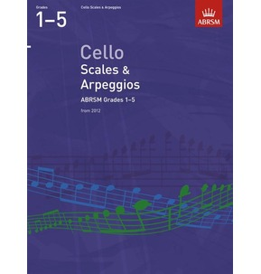 ABRSM Cello Scales and Arpeggios 2012 Grades 1-5