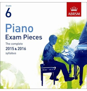 ABRSM Piano Exam Pieces: 2015-2016 (Grade 6) - CD Only