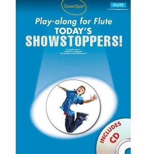 Guest Spot Playalong For Flute: Today's Showstoppers