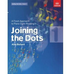 Alan Bullard: Joining The Dots Books (Piano Sight-reading) ABRSM - SALE