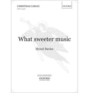 What Sweeter Music  - Hywel Davies SATB - SALE