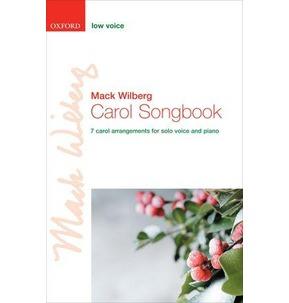 Carol Songbook Low Voice Wilberg