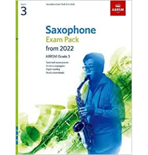 ABRSM Saxophone Exam Pack from 2022 - Grade 3