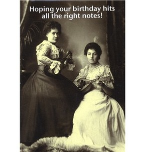 Mildew Design: Hoping Your Birthday Hits All The Right Notes - Greeting Card