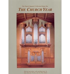 The Church Organist's Collection - Vol 1: The Church Year