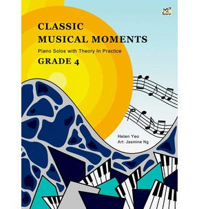 Classic Musical Moments: Piano Solos with Theory in Practice - Grade 4