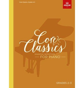 Core Classics for Piano: Book 2 - Grades 2-3