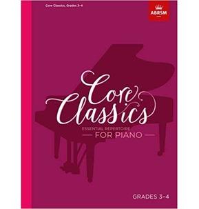 Core Classics for Piano: Book 3 - Grades 3-4