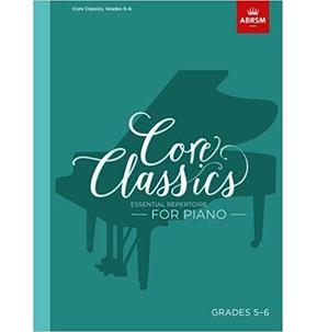 Core Classics for Piano: Book 5 - Grades 5-6