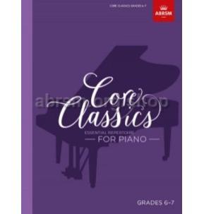 Core Classics for Piano: Book 6 - Grades 6-7