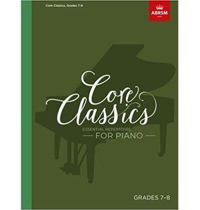 Core Classics for Piano: Book 7 - Grades 7-8