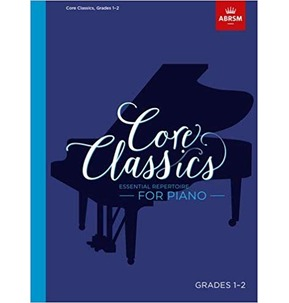 Core Classics for Piano: Book 1 - Grades 1-2
