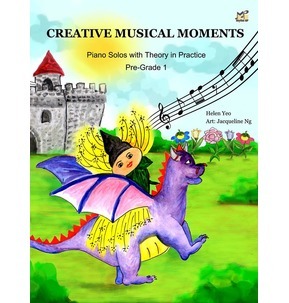 Creative Musical Moments: Piano Solos with Theory in Practice - Pre-Grade 1
