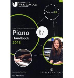 London College of Music - Piano Handbook 2013-2017 Grade 7