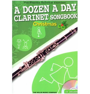 A Dozen A Day Clarinet Songbook: Christmas (Book/CD)