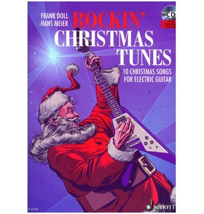 Rockin' Christmas Tunes -10 Songs For Electric Guitar