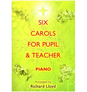 6 Carols for Pupil & Teacher