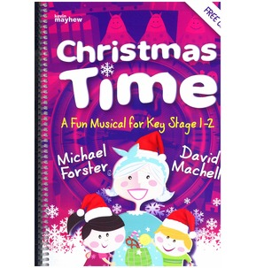Christmas Time by Michael Forster and David Machell