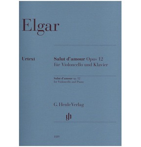 Elgar - Salut d'amour Opus 12 for Cello & Piano (Henle)