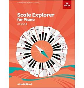 Piano Scales Explorer - Grade 5