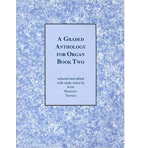 A Graded Anthology For Organ Book 2