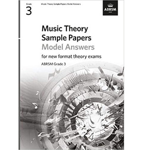 ABRSM Music Theory Sample Papers Model Answers - Grade 3 (2020)