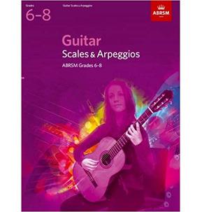 ABRSM Guitar Scales and Arpeggios Grades 6-8