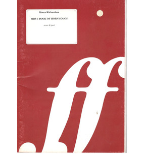 First Book of Horn Solos - Moore/Richardson