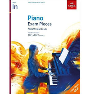 ABRSM Piano Exam Pieces: 2021-2022 (Initial) Book Only