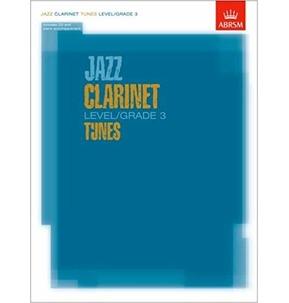 ABRSM Jazz Clarinet Level/Grade 3 Tunes - Part, Score & CD