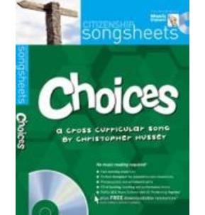 Choices - Citizenship Songsheet