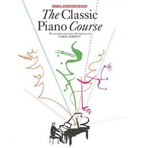 The Classic Piano Course - Carol Barratt