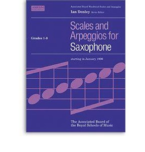 Scales and Arpeggios for Saxophone - Grades 1-8 - ABRSM