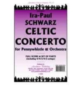REDUCED PRICE - Schwartz - Celtic Concerto for Pennywhistle
