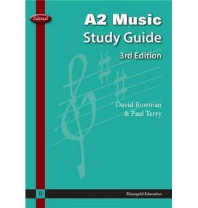 Edexcel A2 Music Study Guide 3rd Edition 2010+
